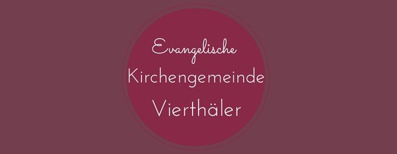 Evangelische Kirchengemeinde Vierthäler